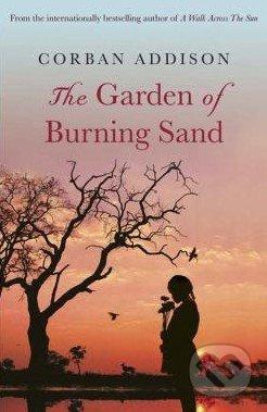 The Garden of Burning Sand - Corban Addison