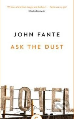 Ask the Dust - John Fante