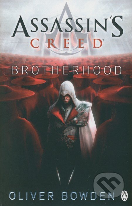 Assassin\'s Creed: Brotherhood - Oliver Bowden