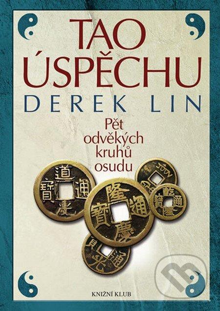 Tao úspěchu - Derek Lin