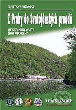 Z Prahy do Svatojánských proudů -