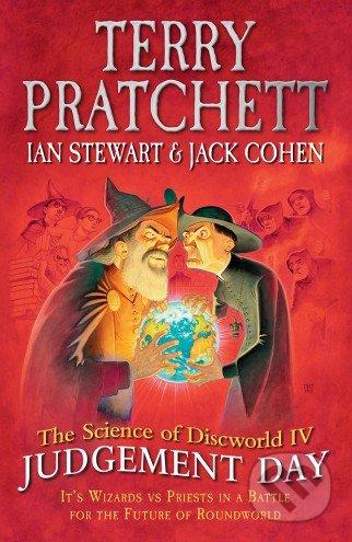 The Science of Discworld IV. - Terry Pratchett, Ian Stewart, Jack Cohen
