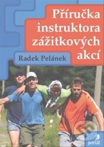 Příručka instruktora zážitkových akcí - Radek Pelánek