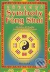 Západní symboly Feng Shui - Christine M. Bradler, Joachim Alfred P. Scheiner
