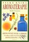 Velká kniha aromaterapie - Nelly Grosjeanová