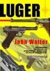 Luger - John Walter