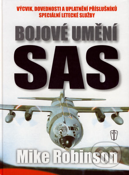 Bojové umění SAS - Mike Robinson