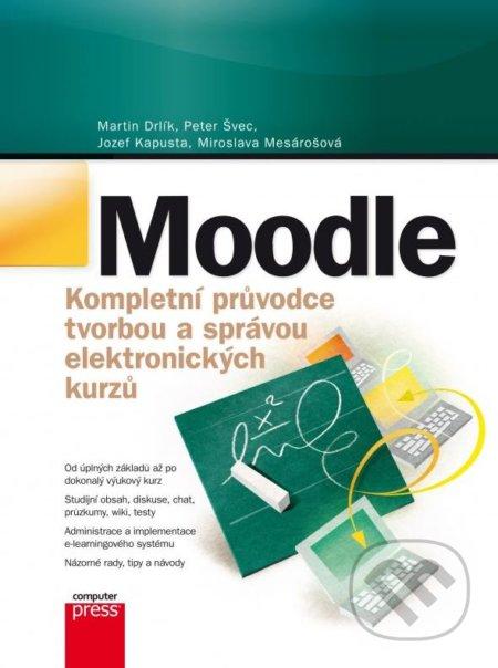 Moodle - Martin Drlík a kol.