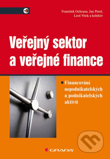 Veřejný sektor a veřejné finance - František Ochrana, Jan Pavel, Vítek Leoš a kolektiv