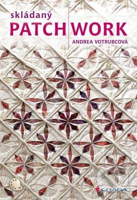Skládaný patchwork - Andrea Votrubcová