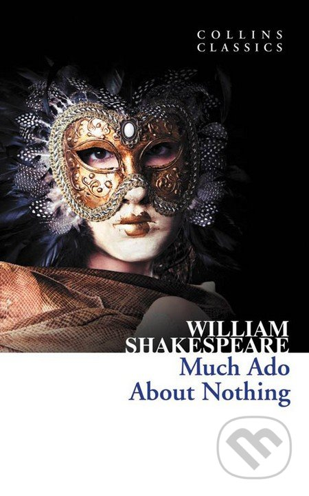 HarperCollins Publishers Much Ado About Nothing - William Shakespeare