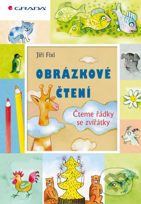 Obrázkové čtení - Čteme řádky se zvířátky - Jiří Fixl
