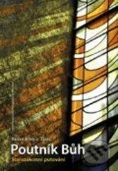 Poutník Bůh - John z Taizé