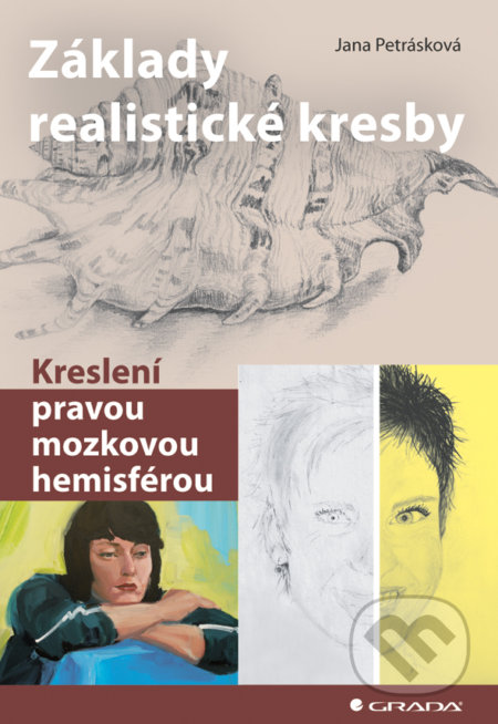 Základy realistické kresby - Jana Petrásková