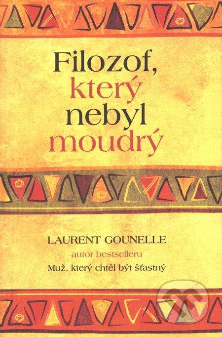 Filozof, který nebyl moudrý - Laurent Gounelle