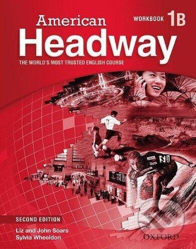 American Headway 1 - Workbook (Pack B) - John Soars, Liz Soars, Sylvia Wheeldon