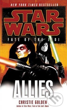 Star Wars: Fate of the Jedi - Allies - Christie Golden