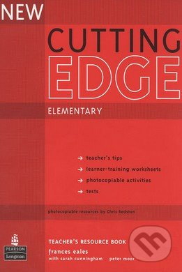 New Cutting Edge - Elementary: Teacher\'s Resource Book - Sarah Cunningham, Frances Eales