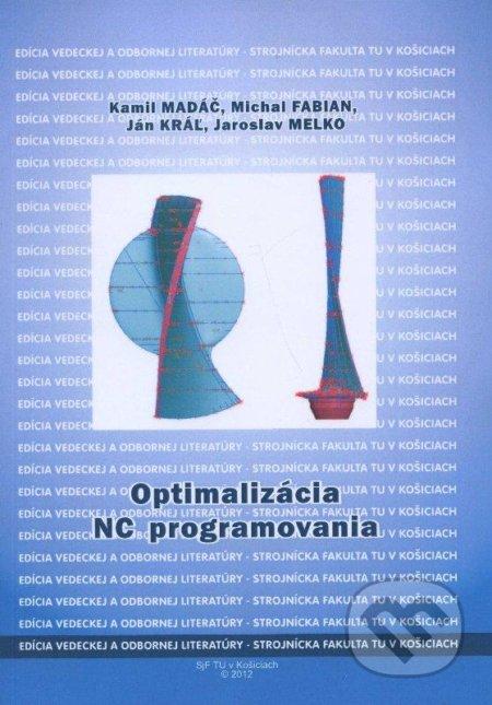 Optimalizácia NC programovania - Kamil Madáč
