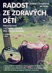 Radost ze zdravých dětí + DVD - Vladimíra Strnadelová, Jan Zerzán