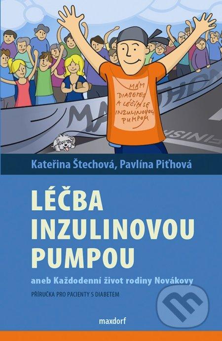 Léčba inzulinovou pumpou - Kateřina Štechová , Pavlína Piťhová