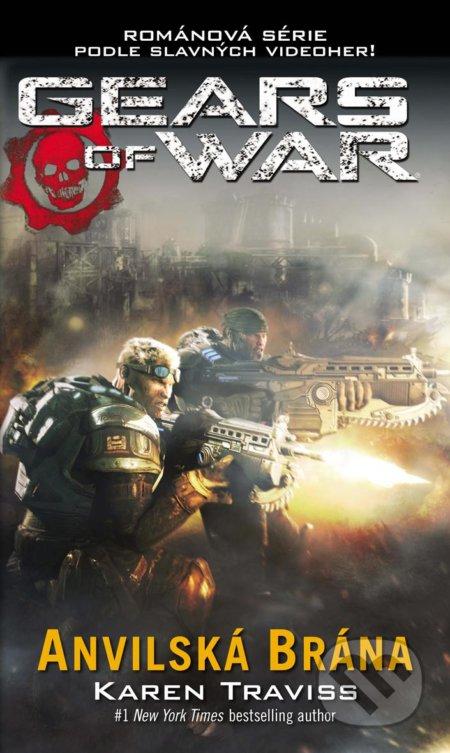 Gears of War: Anvilská brána - Karen Traviss