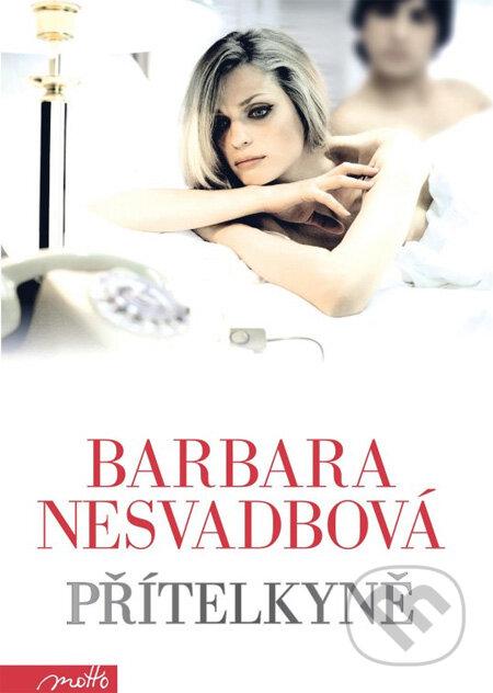 Přítelkyně - Barbara Nesvadbová