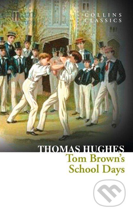 Tom Brown\'s School Days - Thomas Hughes