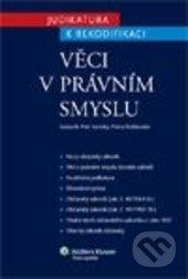 Věci v právním smyslu - Petr Lavický, Petra Polišenská