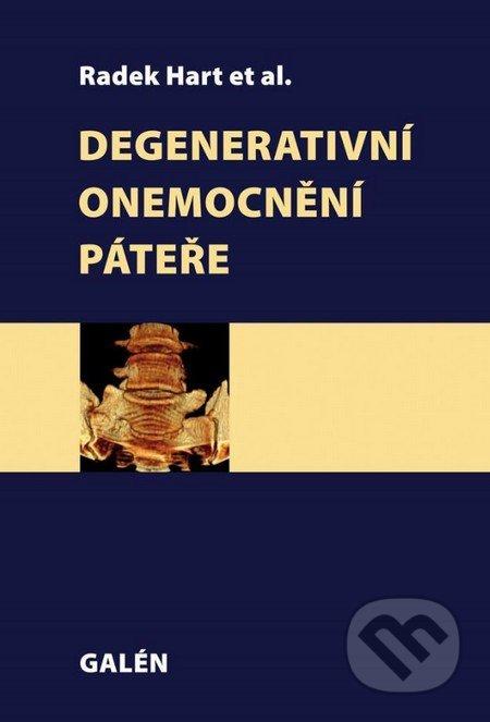 Degenerativní onemocnění páteře - Radek Hart a kolektív