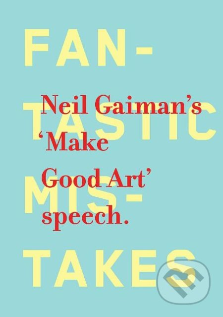 Make Good Art - Neil Gaiman