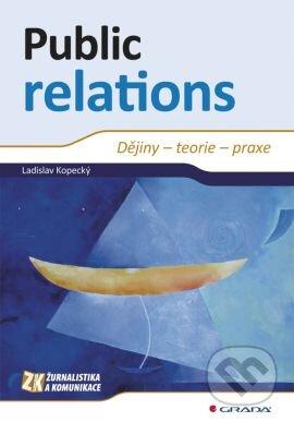 Public relations dějiny teorie praxe - Náhled učebnice