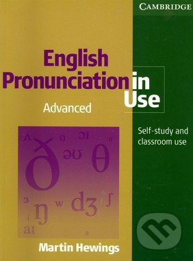 English Pronunciation in Use - Advanced with Answers and Audio CDs (5) - Martin Hewings
