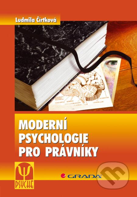 Moderní psychologie pro právníky - Ludmila Čírtková