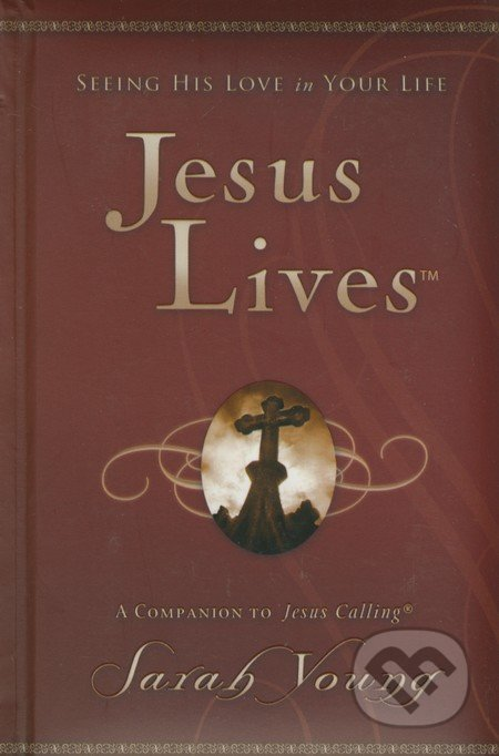 Jesus Lives - Sarah Young