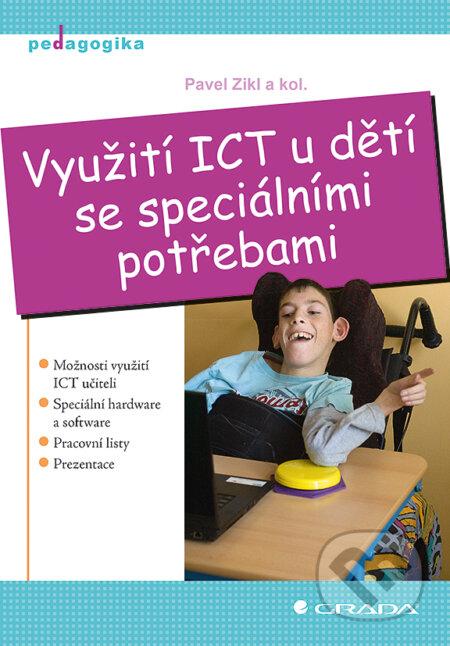 Využití ICT u dětí se speciálními potřebami - Pavel Zikl a kolektiv