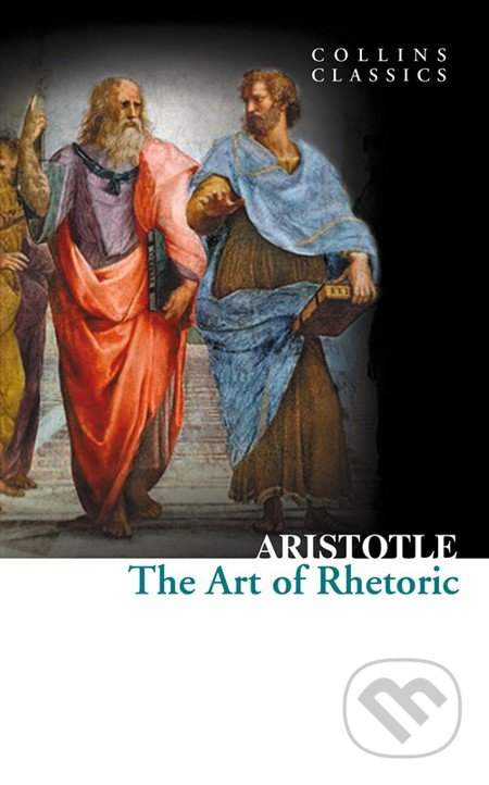 The Art of Rhetoric - Aristotle