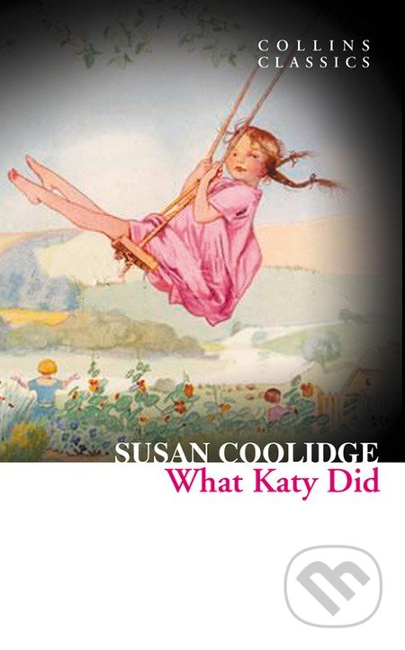 What Katy Did - Susan Coolidge