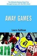 Away Games - Laura Sullivan