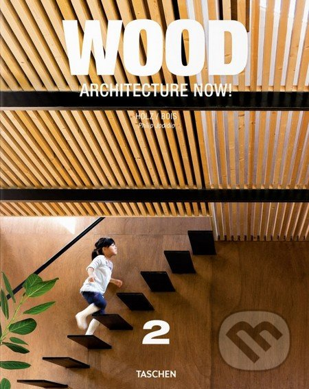 Wood Architecture Now! -
