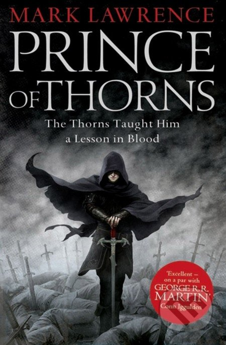 Prince of Throns - Mark Lawrence