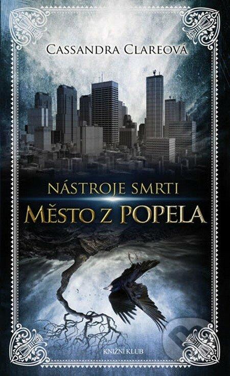 Nástroje smrti 2: Město z popela - Cassandra Clare