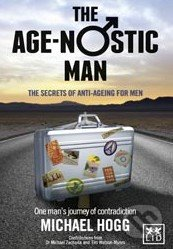 The Age-nostic Man - Michael Hogg