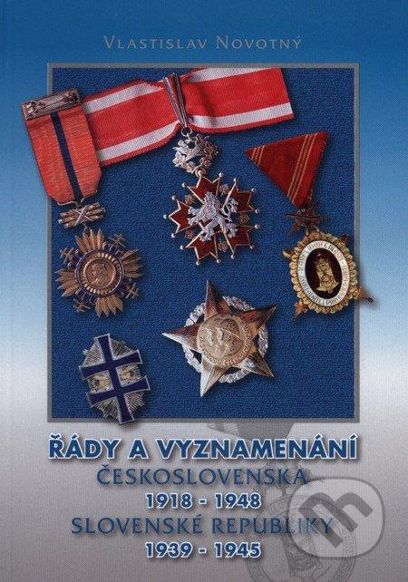 Řády a vyznamenání Československa 1918 - 1948, Slovenské republiky 1939 - 1945 - Vlastislav Novotný