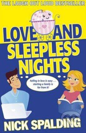 Love...and Sleepless Nights - Nick Spalding