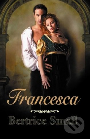 Francesca - Bertrice Small