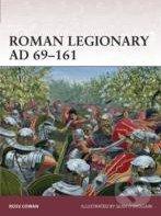 Roman Legionary AD 69 - 161 - Ross Cowan