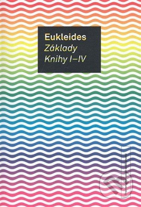 Základy. Knihy I - IV - Eukleides