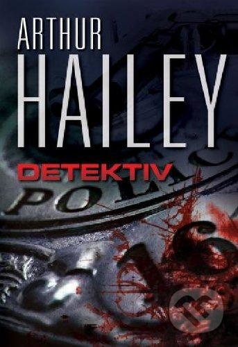 Detektiv - Arthur Hailey