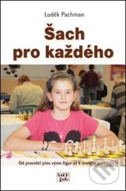 Šach pro každého - Luděk Pachaman
